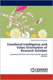 Emotional Intelligence and Value Orientation of Research Scholars - Rajesh Kumar Chaturvedi