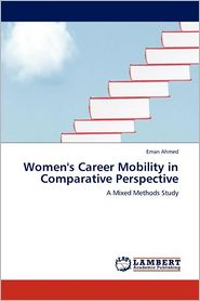 Women's Career Mobility in Comparative Perspective - Eman Ahmed