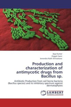 Production and characterization of antimycotic drugs from Bacillus sp.