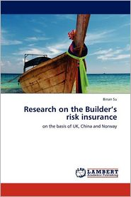 Research on the Builder's risk insurance
