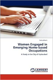 Women Engaged in Emerging Home-based Occupations - Nisha Bharti