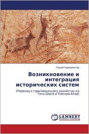 Vozniknovenie I Integratsiya Istoricheskikh Sistem