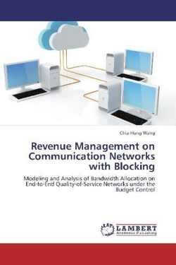 Revenue Management on Communication Networks with Blocking
