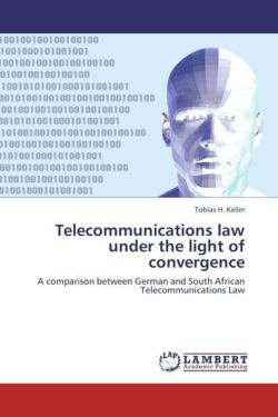 Telecommunications law under the light of convergence