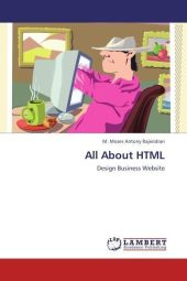 All About HTML - M. Moses Antony Rajendran