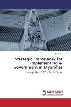 Strategic Framework for Implementing e-Government in Myanmar