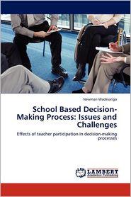 School Based Decision-Making Process - Newman Wadesango