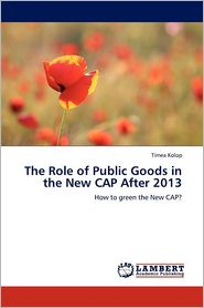 The Role Of Public Goods In The New Cap After 2013 - T Mea Kolop