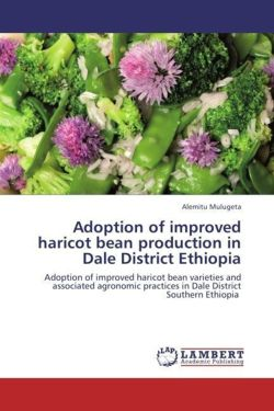 Adoption of improved haricot bean production in Dale District Ethiopia