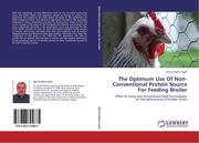 Saad, Abd El-Hakim: The Optimum Use Of Non-Conventional Protein Source For Feeding Broiler