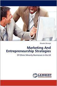 Marketing and Entrepreneurship Strategies - Olusola Osineye
