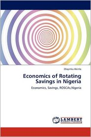 Economics Of Rotating Savings In Nigeria - Olayinka Akinlo
