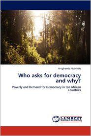 Who Asks for Democracy and Why? - Muhindo Mughanda