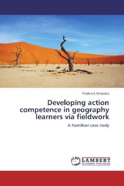 Developing action competence in geography learners via fieldwork