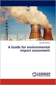 A Guide for environmental impact assessment - Pathak Hemant