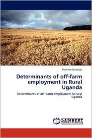 Determinants Of Off-Farm Employment In Rural Uganda