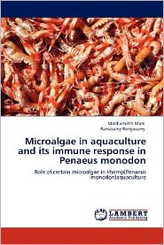 Microalgae in Aquaculture and Its Immune Response in Penaeus Monodon