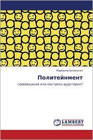 Politeynment - Belinskaya Marianna
