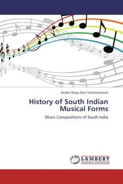 History of South Indian Musical Forms: Music Compositions of South India
