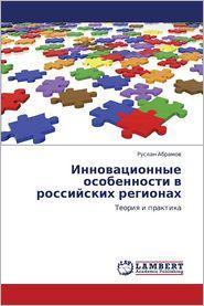 Innovatsionnye Osobennosti V Rossiyskikh Regionakh - Abramov Ruslan
