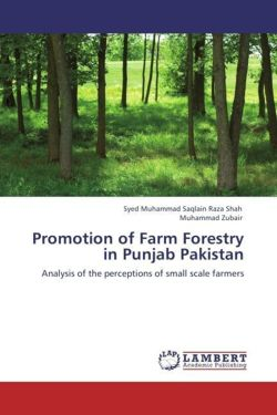 Promotion of Farm Forestry in Punjab Pakistan