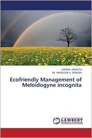 Ecofriendly Management of Meloidogyne Incognita - Arerath Usman, Siddiqui Mansoor