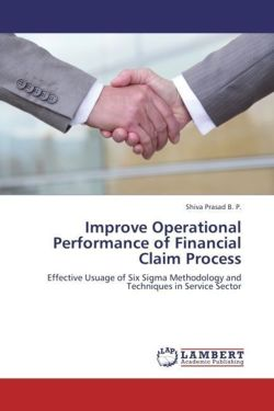 Improve Operational Performance of Financial Claim Process