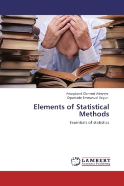 Elements of Statistical Methods