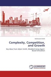 Complexity, Competition, and Growth - Nathanael Smith