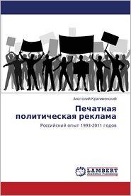 Pechatnaya Politicheskaya Reklama - Krapivenskiy Anatoliy