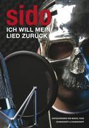 Marcel Marcel Feige Sido: Sido - Ich will mein Lied zurück