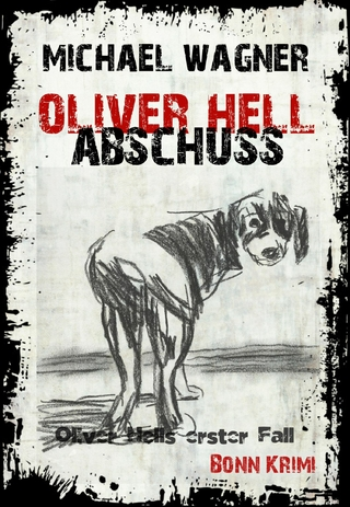 Oliver Hell Abschuss - Michael Wagner