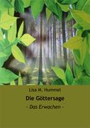 Lisa M. Hummel: Die Göttersage