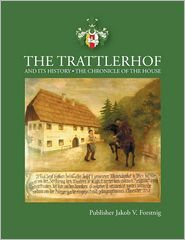 The Trattlerhof and Its History
