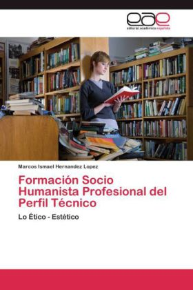Formación Socio Humanista Profesional del Perfil Técnico - Lo Ético - Estético