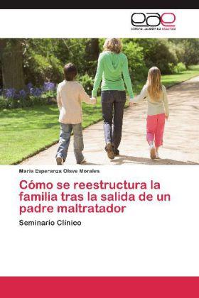 Cómo se reestructura la familia tras la salida de un padre maltratador - Seminario Clínico