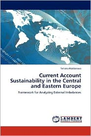 Current Account Sustainability in the Central and Eastern Europe - Tetiana Rodionova