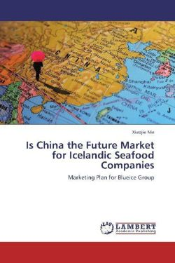 Is China the Future Market for Icelandic Seafood Companies