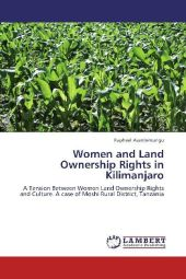 Women and Land Ownership Rights in Kilimanjaro - Raphael Asantemungu