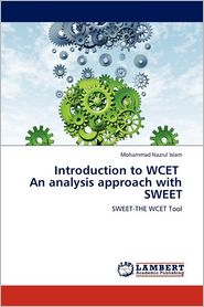 Introduction To Wcet An Analysis Approach With Sweet - Mohammad Nazrul Islam
