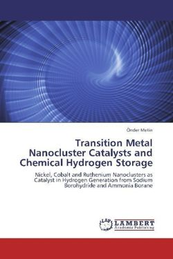 Transition Metal Nanocluster Catalysts and Chemical Hydrogen Storage