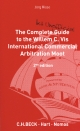 The Complete (but Unofficial) Guide to the Willem C. Vis International Commercial Arbitration Moot - Jörg Risse