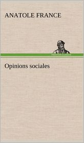 Opinions Sociales - Anatole France