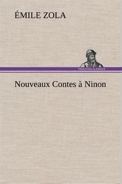Nouveaux contes à Ninon - tredition