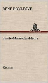 Sainte-Marie-Des-Fleurs Roman
