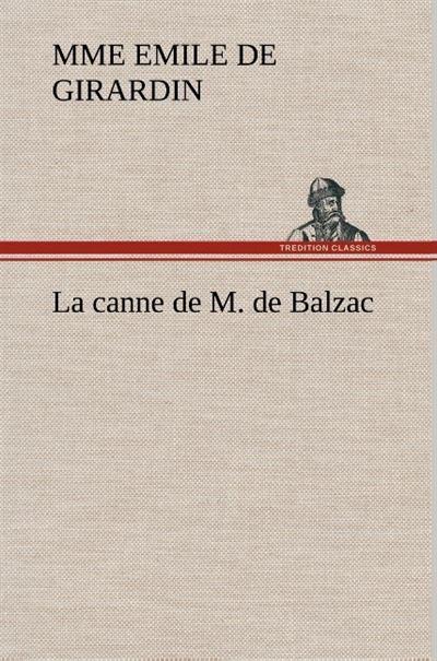 La canne de M. de Balzac - tredition