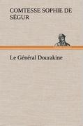 Ségur, Comtesse de Sophie: Le Général Dourakine