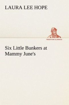 Six Little Bunkers at Mammy June's - Hope, Laura Lee