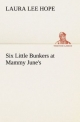 Six Little Bunkers at Mammy June's - Laura Lee Hope