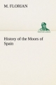 History of the Moors of Spain